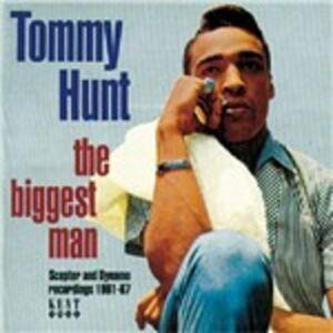 CD The Biggest Man di Tommy Hunt