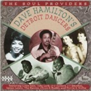 CD The Soul Providers Dave Hamilton , Detroit Dancers