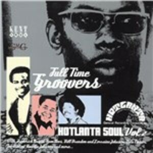 CD Full Time Groovers. Hotlanta Soul vol.2