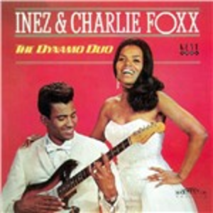 CD The Dynamo Duo Inez Foxx , Charlie Foxx