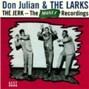 CD The Jerk Don Julian , Larks