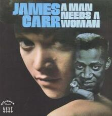 A Man Needs a Woman - Vinile LP di James Carr