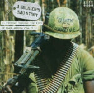 CD A Soldier's Sad Story. Vietnam Through the Eyes of Black America