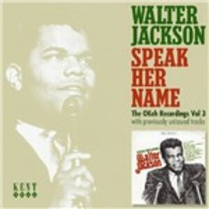 CD Speak Her Name di Walter Jackson