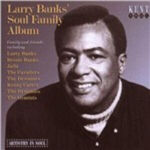 Foto Cover di Soul Family Album, CD di Larry Banks, prodotto da Kent