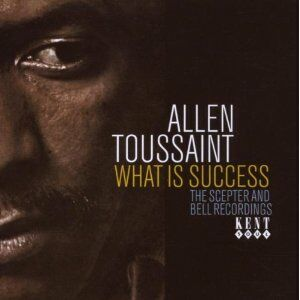 CD What Is Success di Allen Toussaint