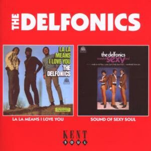 CD La La Means I Love You - Sound of Sexy Soul di Delfonics