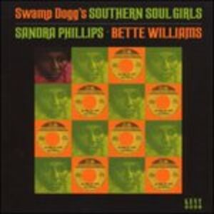 Foto Cover di Swamp Dogg's Southern Soul Girls, CD di Sandra Phillips,Bette Williams, prodotto da Ace Records