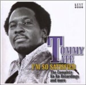 CD I'm So Satisfied di Tommy Tate