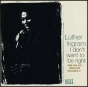 CD I Don't Want to Be Right di James Ingram