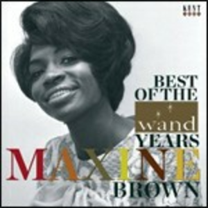 CD Best of the Wand Years di Maxine Brown