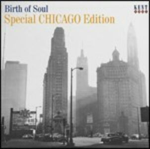 CD Birth of Soul. Special Chicago Edition