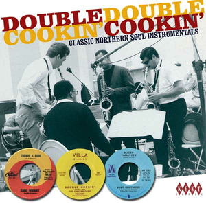 CD Double Cookin'. Classic Northern Soul Instrumentals