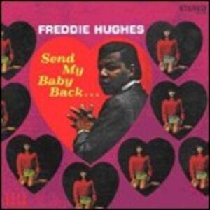 Foto Cover di Send My Baby Back..., CD di Freddie Hughes, prodotto da Kent