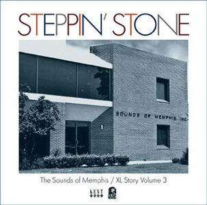 CD Steppin' Stone. The XL and Sounds of Memphis Story vol.3