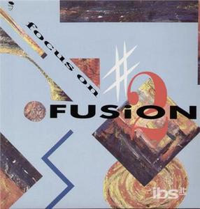 Vinile Focus on Fusion 2