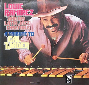 Vinile A Tribute to Cal Tjader Louie Ramirez