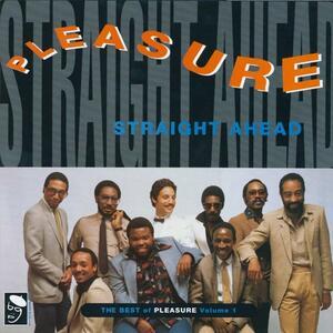 Straight Ahead - Vinile LP di Pleasure