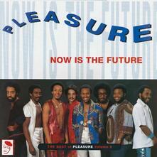Now Is the Future - Vinile LP di Pleasure