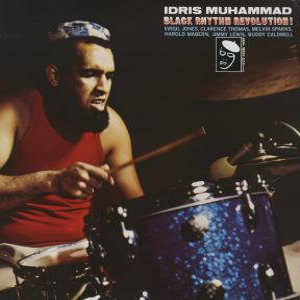 Vinile Black Rhythm Revolution Idris Muhammad