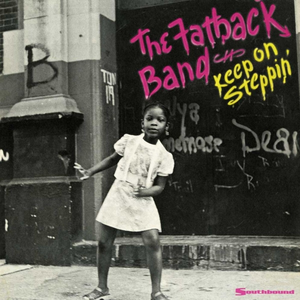 Vinile Keep on Steppin' Fatback Band