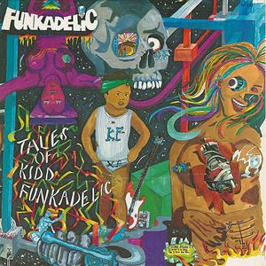 Vinile Tales of Kidd Funkadelic Funkadelic