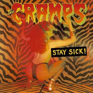 Stay Sick - Vinile LP di Cramps