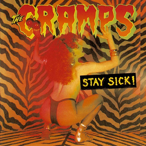 Vinile Stay Sick Cramps