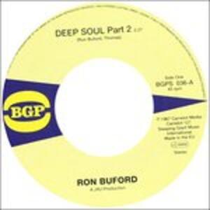 Deep Soul Part 2 - More Soul - Vinile 7'' di Ron Buford