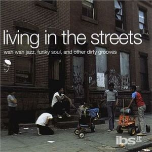 Vinile Living in the Streets