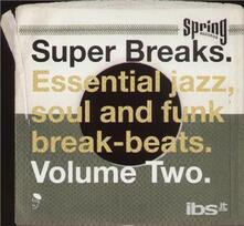 Super Breaks vol.2 - Vinile LP