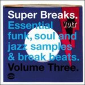 Super Breaks 3 - Vinile LP