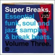 Super Breaks 3 - Vinile LP