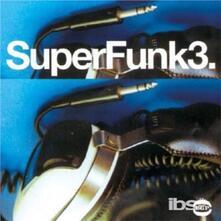 Super Funk 3 - Vinile LP