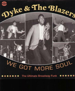 Vinile We Got More Soul Dyke & the Blazers