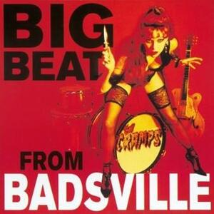 Big Beat from Badsville - Vinile LP di Cramps