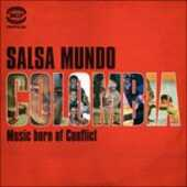 CD Salsa Mundo Colombia. Music Born of Conflict