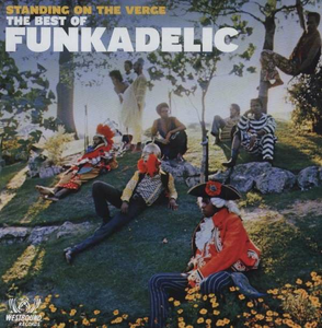 Vinile Standing on the Verge. The Best of Funkadelic