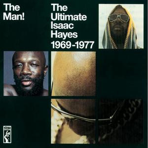 Vinile The Man! Ultimate Isaac Hayes 1969-1977 Isaac Hayes