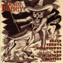 Death Chants, Breakdowns and Military Waltzes - CD Audio di John Fahey