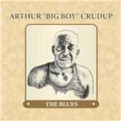 CD Blues Arthur Big Boy Crudup