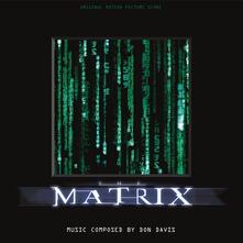 The Matrix (Colonna sonora) - Vinile LP di Don Davis