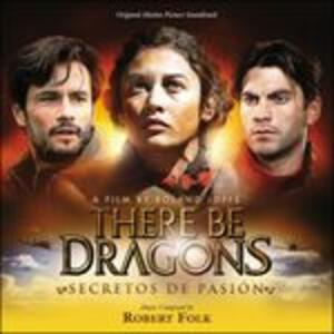 There Be Dragons... (Colonna Sonora) - CD Audio