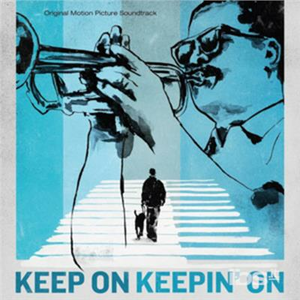 Vinile Keep on Keepin' on (Colonna Sonora)