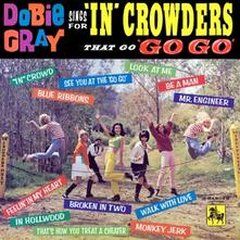 Sings for 'in'crowders - Vinile LP di Dobie Gray