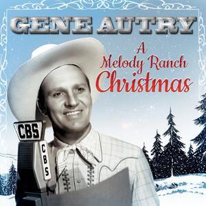 A Melody Ranch Christmas - Vinile LP di Gene Autry