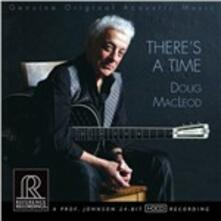 There'a a Time - CD Audio di Doug MacLeod