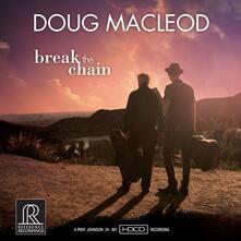 Break the Chain - HDCD di Doug MacLeod