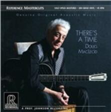 There's a Time - Vinile LP di Doug MacLeod