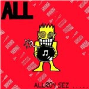 Allroy Sez - Vinile LP di All
